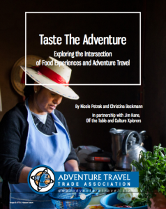 ATTA's research report on Adventure Tourism and Food. Download it to learn more about the importance of food to adventure travel. Download here.