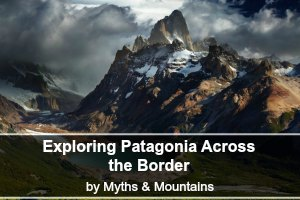 2myths-mountains-boomers-argentina-and-chile-across-patagonia-by-myths-and-mountains-1_processed