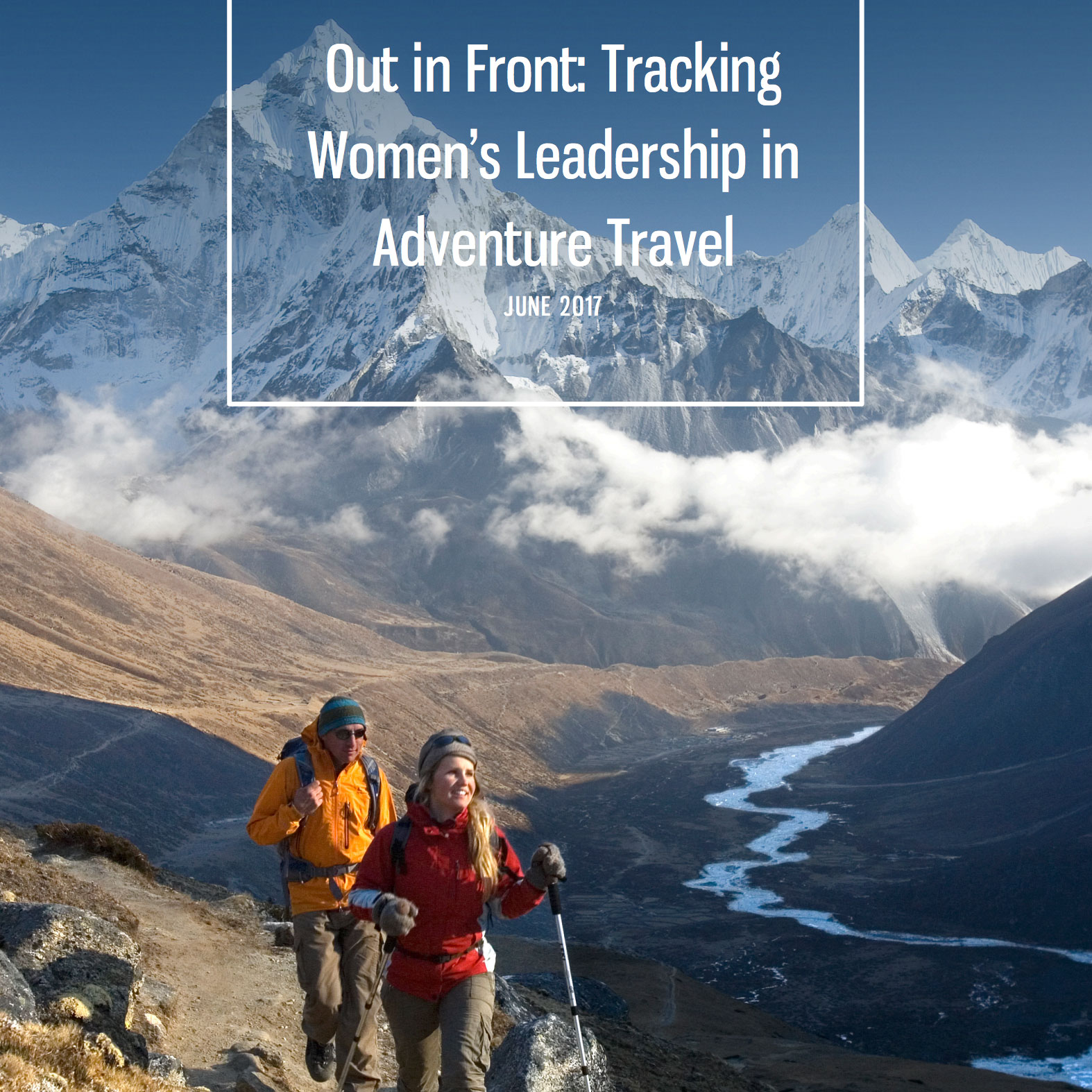 Adventure Travel: Out In Front: Tracking Women's Leadership In Adventure